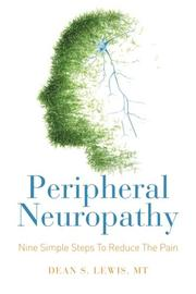 Peripheral Neuropathy: Nine Simple Steps To Reduce The Pain by Dean S. Lewis