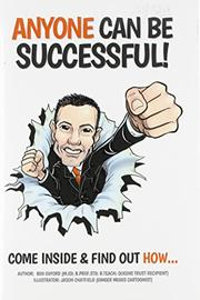 Anyone Can Be Successful by Ben Oxford