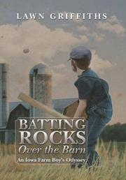 Batting Rocks Over the Barn by Lawn  Griffiths
