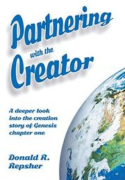 Partnering with the Creator by Donald R. Repsher
