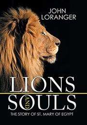 Lions and Souls by John Loranger