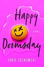 HAPPY DOOMSDAY by David Sosnowski
