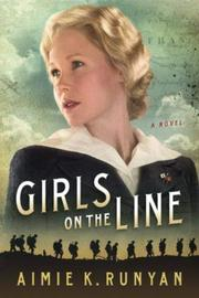 GIRLS ON THE LINE by Aimie K.  Runyan