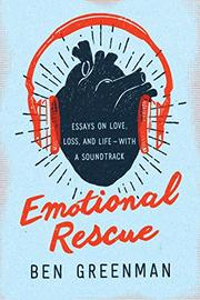 EMOTIONAL RESCUE by Ben Greenman
