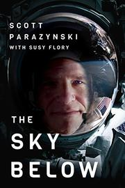 THE SKY BELOW by Scott  Parazynski