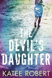 THE DEVIL'S DAUGHTER  by Katee Robert