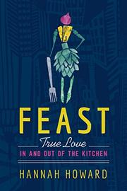 FEAST by Hannah Howard