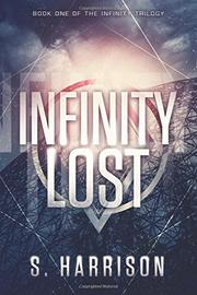 INFINITY LOST by S. Harrison