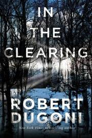 IN THE CLEARING by Robert Dugoni