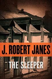 THE SLEEPER by J. Robert Janes