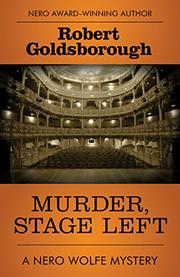 MURDER, STAGE LEFT by Robert Goldsborough