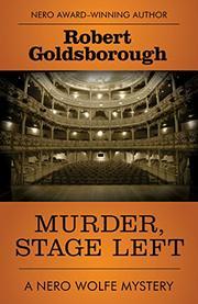 MURDER, STAGE LEFT by Robert Goldsborough