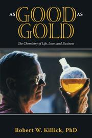 AS GOOD AS GOLD by Robert W. Killick