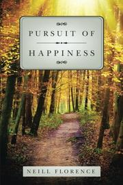 PURSUIT OF HAPPINESS by Neill  Florence