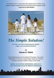 THE SIMPLE SOLUTION! by Raman K.  Pathik