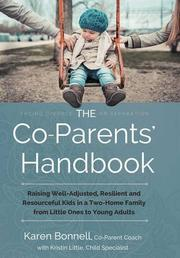 The Co-Parents' Handbook by Karen Bonnell