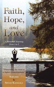 Faith, Hope, and Love by Shyam  Kanagala