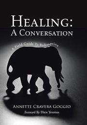 HEALING by Annette Cravera Goggio