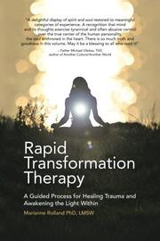 RAPID TRANSFORMATION THERAPY by Marianne  Rolland