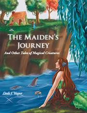 THE MAIDEN'S JOURNEY by Linda J.  Wagner