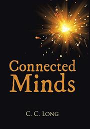 CONNECTED MINDS by C.C. Long
