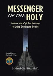 MESSENGER OF THE HOLY by Michael Olin-Hitt