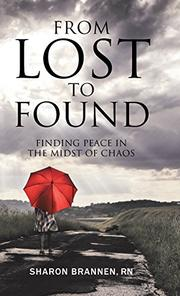 FROM LOST TO FOUND by Sharon Brannen