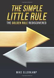 THE SIMPLE LITTLE RULE by Mike Ellerkamp
