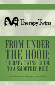 FROM UNDER THE HOOD by Therapy Twins