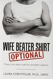 WIFE BEATER SHIRT OPTIONAL by Laura  Streyffeler