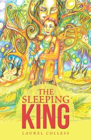 THE SLEEPING KING by Laurel  Colless