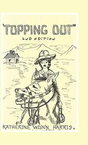 TOPPING OUT by Katherine Wonn Harris