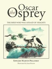 Oscar the Osprey by Edward Martin Polansky