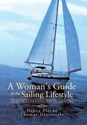 A Woman's Guide to the Sailing Lifestyle by Debra Picchi