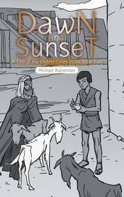 DAWN AND SUNSET by Michael Baizerman