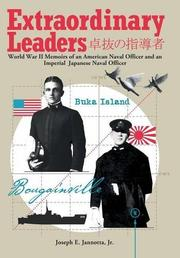 Extraordinary Leaders by Joseph E. Jannotta Jr.