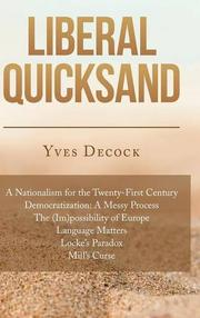 Liberal Quicksand by Yves Decock