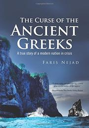 The Curse of the Ancient Greeks by Faris Nejad
