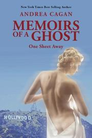 MEMOIRS OF A GHOST by Andrea Cagan