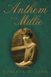 ANTHEM FOR MILLIE by Roberta M. Sahr