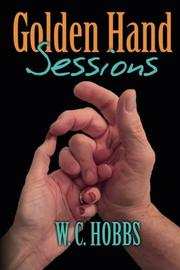 Golden Hand Sessions by W. C. Hobbs
