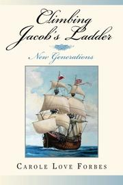Climbing Jacob's Ladder by Carole Love Forbes