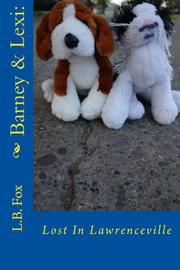 BARNEY & LEXI: LOST IN LAWRENCEVILLE by L.B. Fox