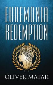 Eudemonia Redemption by Oliver Matar