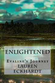 Enlightened by Lauren Eckhardt