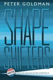 The Shape-Shifters by Peter Goldman