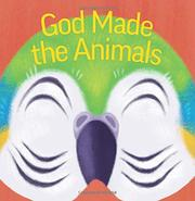 GOD MADE THE ANIMALS by Marie Turner