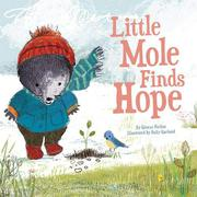 LITTLE MOLE FINDS HOPE by Glenys Nellist
