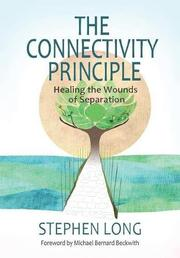 THE CONNECTIVITY PRINCIPLE by Stephen   Long