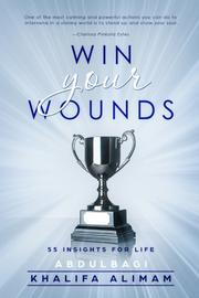 Win Your Wounds by Abdulbagi Alimam
